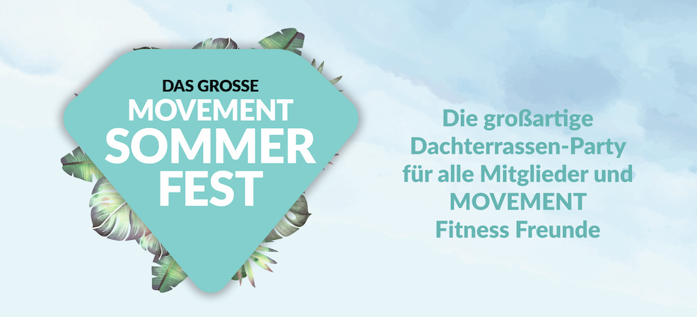 Sommerparty MOVEMENT lang - MOVEMENT SOMMERFEST - 01.09.2018