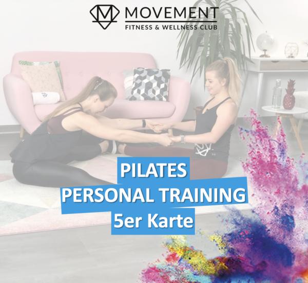5er Karte PILATES Angebot MOVEMENT FITNESS 600x550 - 5er Karte Pilates Personal Training